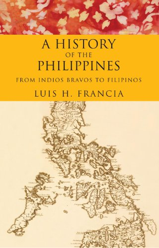 History of the Philippines From Indios Bravos to Filipinos  2010 edition cover