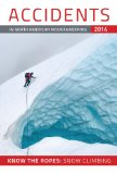 Accidents in North American Mountaineering 2014 Know the Ropes: Snow Climbing N/A edition cover