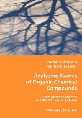 Analysing Names of Organic Chemical Compounds N/A 9783836469852 Front Cover
