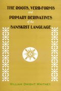 Roots, Verb Forms and Primary Derivatives of the Sanskrit Language 1st edition cover