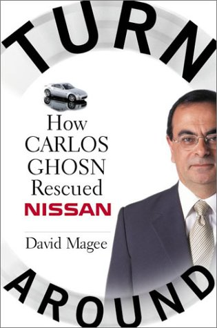 Turnaround How Carlos Ghosn Rescued Nissan  2003 9780060514853 Front Cover