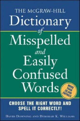 Mcgraw-Hill Dictionary of Misspelled and Easily Confused Words   2006 9780071459853 Front Cover