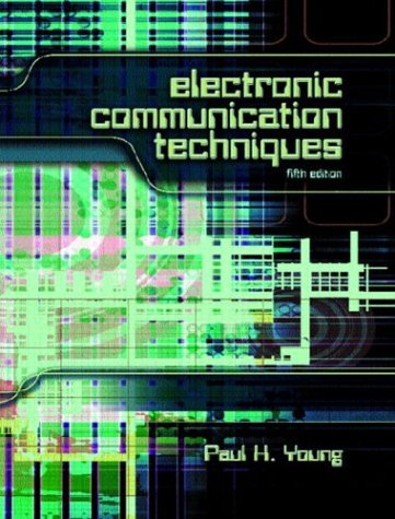 Electronic Communication Techniques  5th 2004 (Revised) edition cover