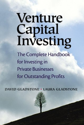 Venture Capital Investing The Complete Handbook for Investing in Private Businesses for Outstanding Profits  2004 (Revised) edition cover