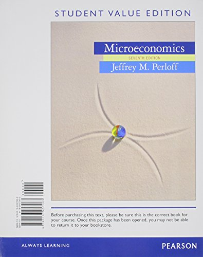 Microeconomics, Student Value Edition Plus NEW MyEconLab with Pearson EText -- Access Card Package  7th 2015 9780133577853 Front Cover