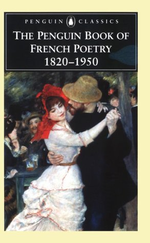 Penguin Book of French Poetry, 1820-1950   2005 edition cover