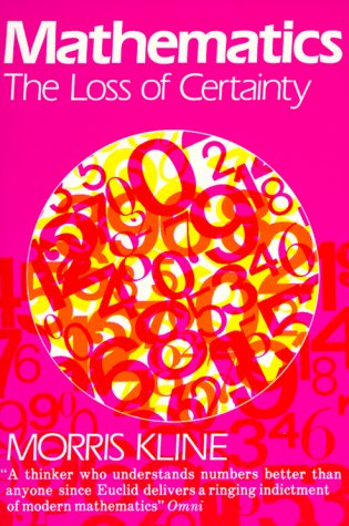 Mathematics The Loss of Certainty  1980 edition cover