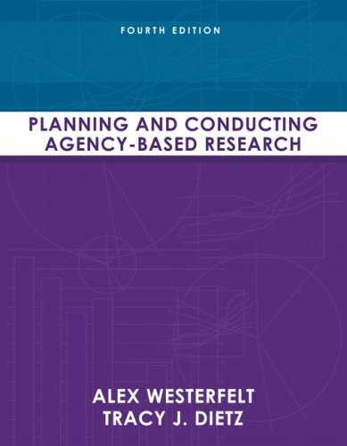 Planning and Conducting Agency-Based Research  4th 2010 edition cover