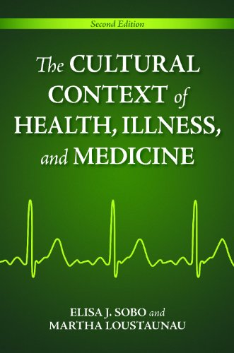 Cultural Context of Health, Illness, and Medicine  2nd 2010 (Revised) edition cover