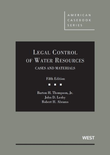 Legal Control of Water Resources, Cases and Materials  5th 2013 (Revised) edition cover