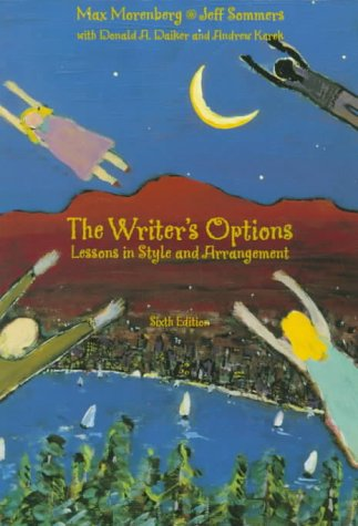 Writer's Options Lessons in Style and Arrangement 6th 1999 (Student Manual, Study Guide, etc.) 9780321015853 Front Cover
