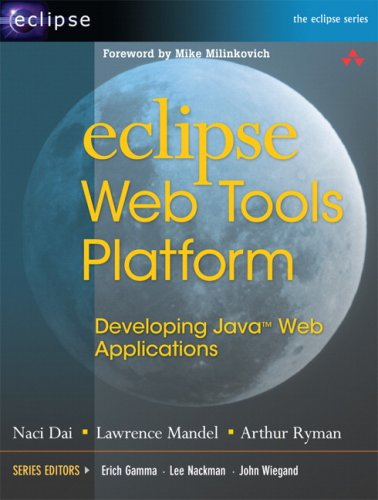 Eclipse Web Tools Platform Developing Java Web Applications  2007 edition cover