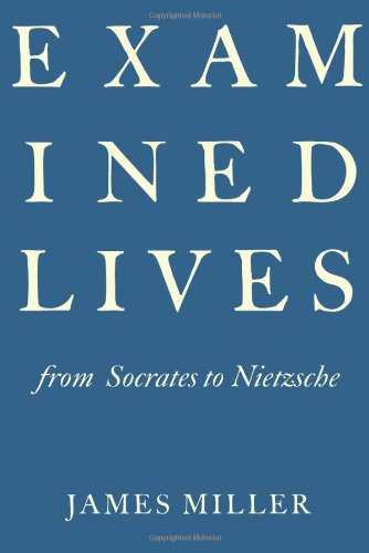 Examined Lives From Socrates to Nietzsche  2011 edition cover