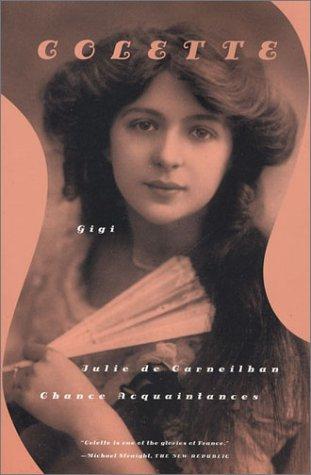 Gigi, Julie de Carneilhan, and Chance Acquaintances  2nd 2001 edition cover