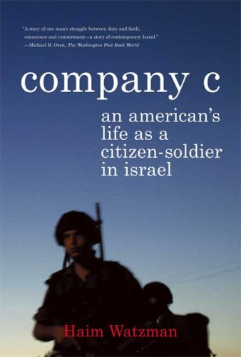 Company C An American's Life as a Citizen-Soldier in Israel N/A 9780374530853 Front Cover