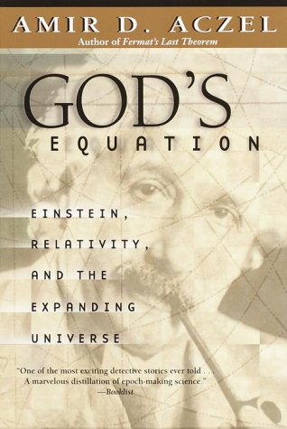 God's Equation Einstein, Relativity, and the Expanding Universe  2000 edition cover