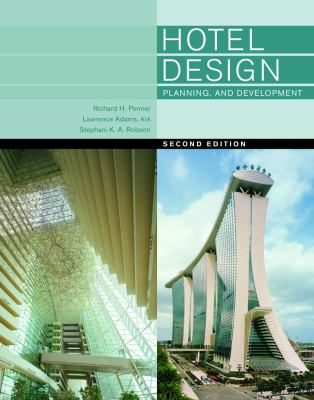Hotel Design, Planning, and Development  2nd 2012 edition cover