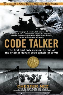 Code Talker The First and Only Memoir by One of the Original Navajo Code Talkers of WWII  2012 edition cover