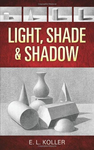 Light, Shade and Shadow  N/A edition cover