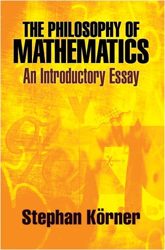 Philosophy of Mathematics An Introductory Essay  2009 9780486471853 Front Cover