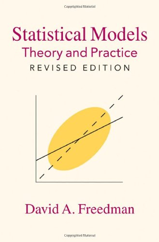 Statistical Models Theory and Practice 2nd 2009 (Revised) edition cover