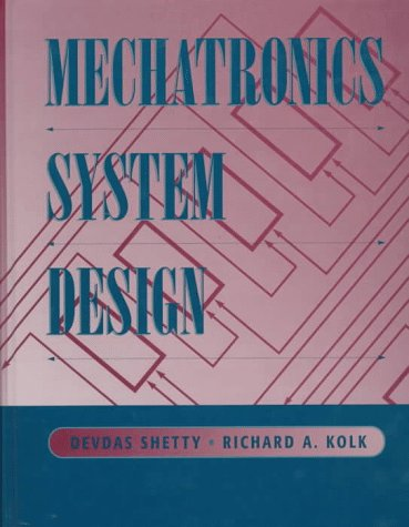 Mechatronics System Design  1st 1998 9780534952853 Front Cover