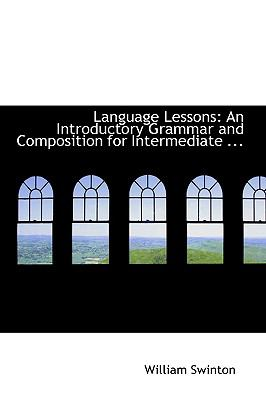 Language Lessons : An Introductory Grammar and Composition for Intermediate ...  2008 edition cover