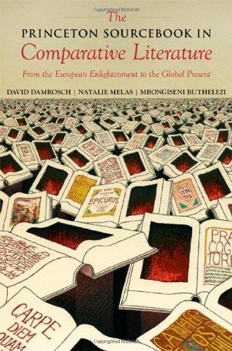 Princeton Sourcebook in Comparative Literature From the European Enlightenment to the Global Present  2009 edition cover