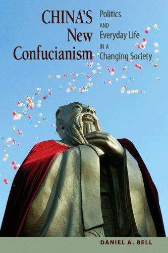 China's New Confucianism Politics and Everyday Life in a Changing Society  2010 (Revised) edition cover