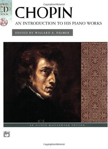 Chopin -- an Introduction to His Piano Works Book and CD  2004 edition cover