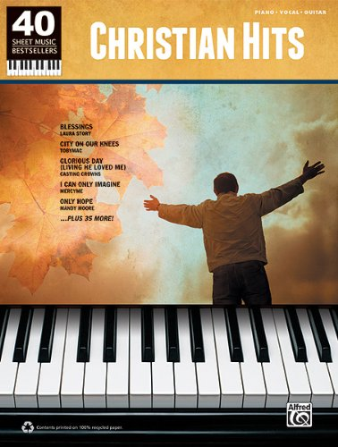 40 Sheet Music Bestsellers -- Christian Hits Piano/Vocal/Guitar  2011 edition cover