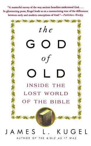 God of Old Inside the Lost World of the Bible  2004 (Reprint) edition cover