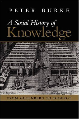 Social History of Knowledge From Gutenberg to Diderot  2000 edition cover