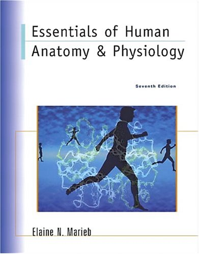 Essentials of Human Anatomy and Physiology  7th 2003 edition cover