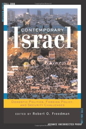 Contemporary Israel Domestic Politics, Foreign Policy, and Security Challenges  2009 (Revised) edition cover