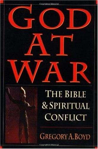 God at War The Bible and Spiritual Conflict  1997 edition cover