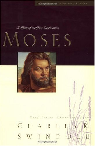 Moses A Man of Selfless Dedication  1999 edition cover