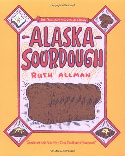 Alaska Sourdough   1976 9780882400853 Front Cover