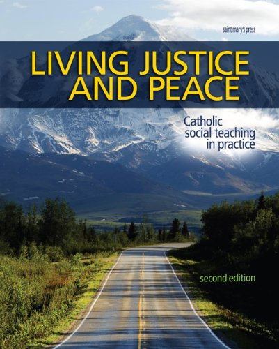 Living Justice and Peace Catholic Social Teaching in Practice 2nd 2008 edition cover