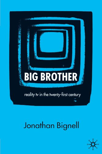 Big Brother Reality TV in the Twenty-First Century  2005 9781403916853 Front Cover