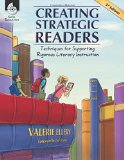 Creating Strategic Readers Techniques for Supporting Rigorous Literacy Instruction 3rd 2014 (Revised) edition cover