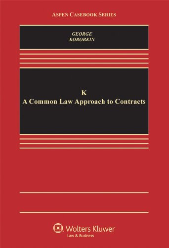 K A Common Law Approach to Contracts  2012 edition cover