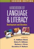 Handbook of Language and Literacy Development and Disorders 2nd 2013 (Revised) edition cover