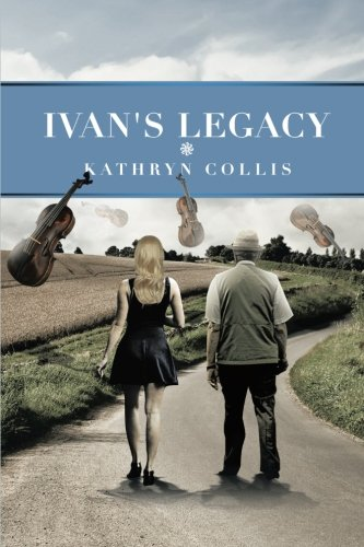 Ivan's Legacy   2013 9781493131853 Front Cover