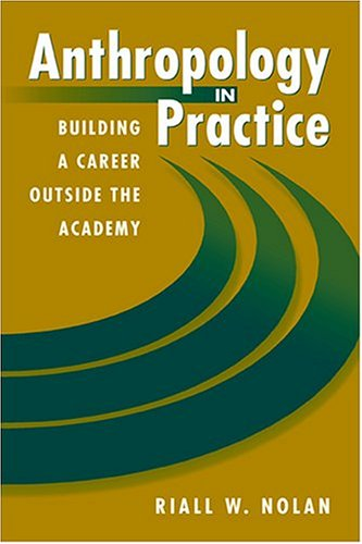 Anthropology in Practice   2003 9781555879853 Front Cover