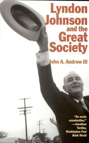 Lyndon Johnson and the Great Society  N/A edition cover