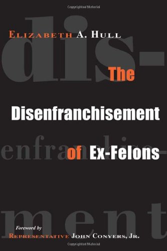 Disenfranchisement of Ex-Felons   2006 edition cover