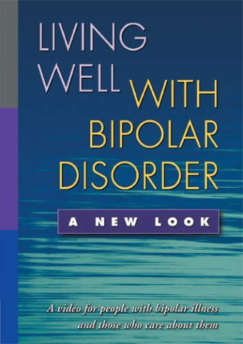 Living Well With Bipolar Disorder: A New Look  2006 edition cover