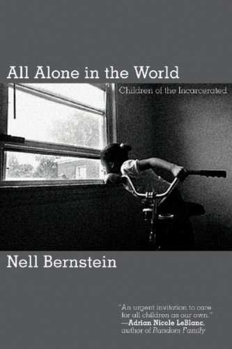 All Alone in the World Children of the Incarcerated  2007 edition cover