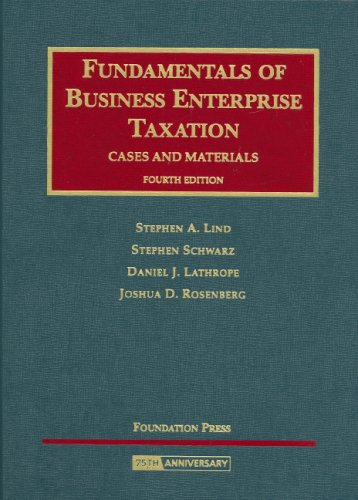 Fundamentals of Business Enterprise Taxation  4th 2008 (Revised) edition cover
